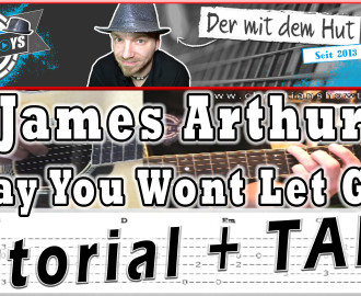 James Arthur Say You Wont Let Go guitar gitarre tutorial lesson how to play video cover lyrics christianshowtoplays youtube