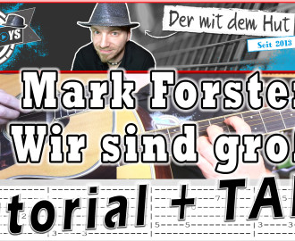 mark forster wir sind groß guitar gitarre tutorial lesson how to play video cover lyrics christianshowtoplays youtube